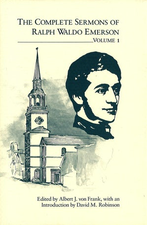 The Complete Sermons of Ralph Waldo Emerson, Volume 1