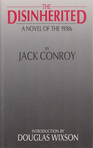 The Disinherited Paperback  by Jack Conroy