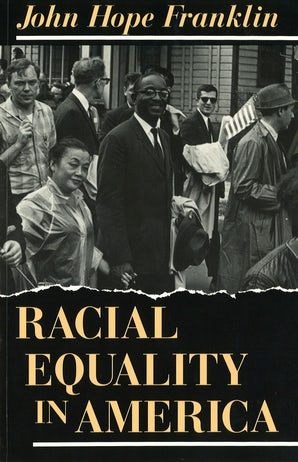 Racial Equality in America Paperback  by John Hope Franklin