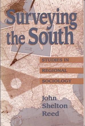 Surveying the South Paperback  by John Shelton Reed