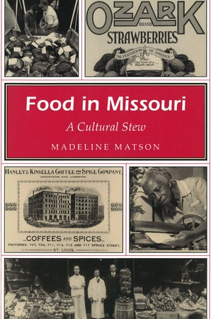 Food in Missouri Paperback  by Madeline Matson