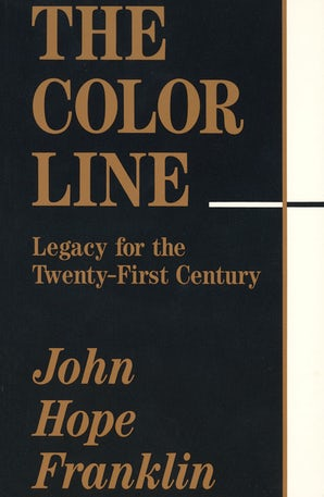The Color Line Paperback  by John Hope Franklin