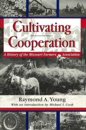 Cultivating Cooperation Paperback  by Raymond A. Young