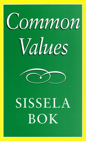 Common Values Hardcover  by Sissela Bok