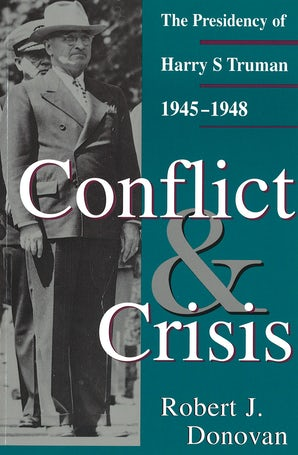 Conflict and Crisis Paperback  by Robert J. Donovan