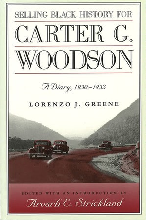 Selling Black History for Carter G. Woodson Hardcover  by Lorenzo J. Greene