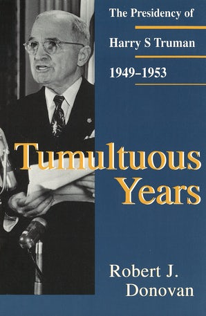 Tumultuous Years Paperback  by Robert J. Donovan