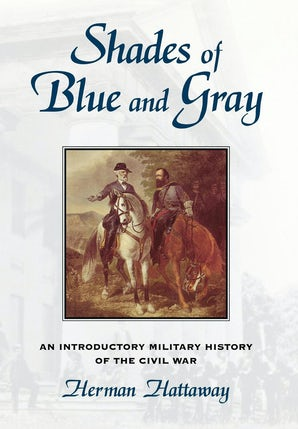 Shades of Blue and Gray Hardcover  by Herman Hattaway
