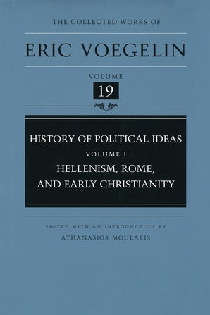 History of Political Ideas, Volume 1 (CW19) Hardcover  by Eric Voegelin
