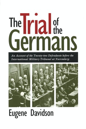 The Trial of the Germans Paperback  by Eugene Davidson