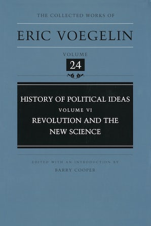 History of Political Ideas, Volume 6 (CW24) Hardcover  by Eric Voegelin