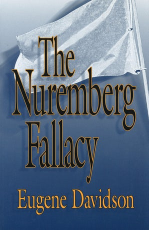 The Nuremberg Fallacy Paperback  by Eugene Davidson