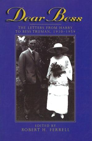 Dear Bess Paperback  by Robert H. Ferrell