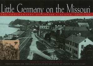 Little Germany on the Missouri Hardcover  by Anna Kemper Hesse