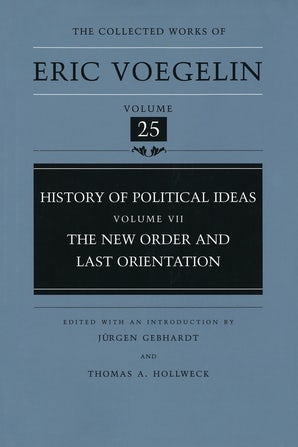 History of Political Ideas, Volume 7 (CW25) Hardcover  by Eric Voegelin