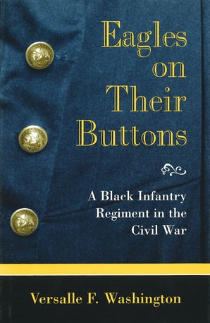 Eagles on Their Buttons Hardcover  by Versalle F. Washington