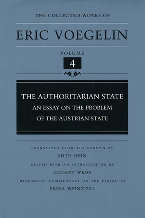 The Authoritarian State (CW4) Hardcover  by Eric Voegelin