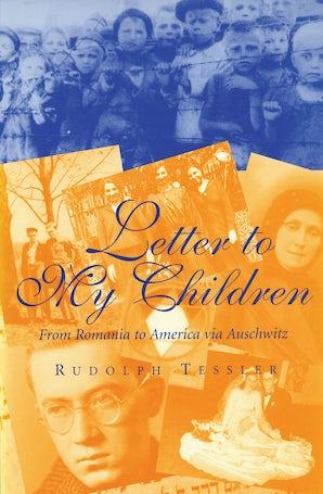 Letter to My Children Hardcover  by Rudolph Tessler