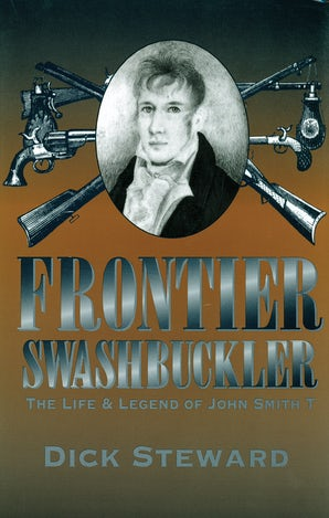 Frontier Swashbuckler Hardcover  by Dick Steward