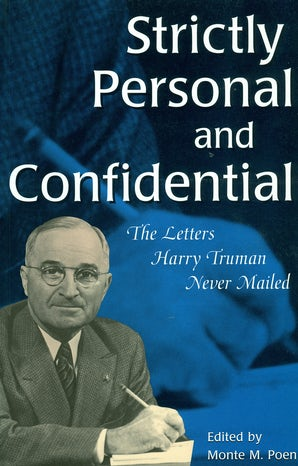 Strictly Personal and Confidential Paperback  by Monte M. Poen