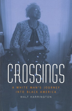 Crossings Paperback  by Walt Harrington