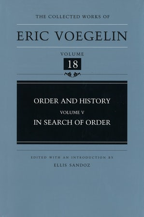 Order and History, Volume 5 (CW18) Hardcover  by Eric Voegelin