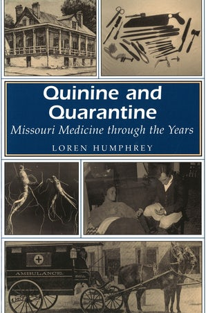 Quinine and Quarantine Paperback  by Loren Humphrey