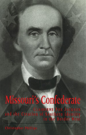 Missouri's Confederate Hardcover  by Christopher Phillips