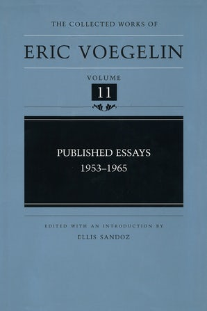 Published Essays, 1953-1965 (CW11) Hardcover  by Eric Voegelin