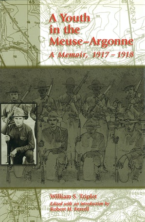 A Youth in the Meuse-Argonne Hardcover  by William S. Triplet