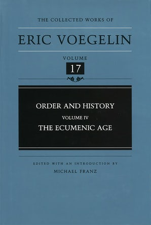 Order and History, Volume 4 (CW17) Hardcover  by Eric Voegelin