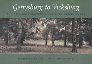 Gettysburg to Vicksburg Hardcover  by A. J. Meek