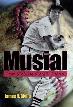 Musial Hardcover  by James N. Giglio