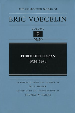 Published Essays, 1934-1939 (CW9) Hardcover  by Eric Voegelin