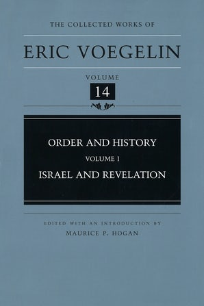 Order and History, Volume 1 (CW14) Hardcover  by Eric Voegelin