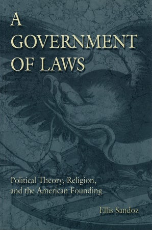 A Government of Laws Paperback  by Ellis Sandoz
