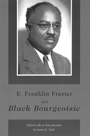 E. Franklin Frazier and Black Bourgeoisie Digital download  by James E. Teele