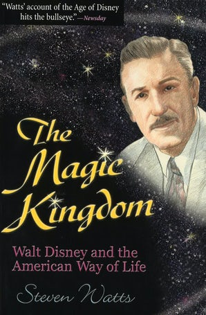 The Magic Kingdom Paperback  by Steven Watts