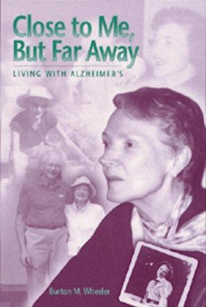 Close to Me, but Far Away Paperback  by Burton M. Wheeler