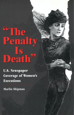The Penalty Is Death Hardcover  by Marlin Shipman