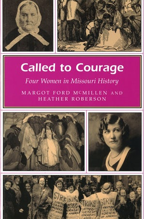 Called to Courage Paperback  by Margot Ford McMillen
