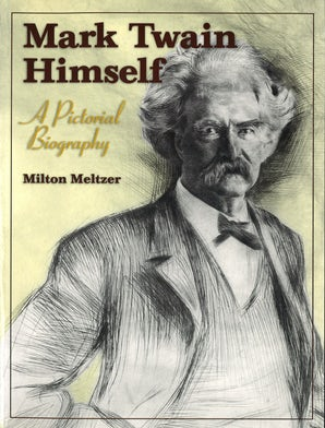 Mark Twain Himself Paperback  by Milton Meltzer