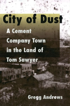City of Dust Paperback  by Gregg Andrews
