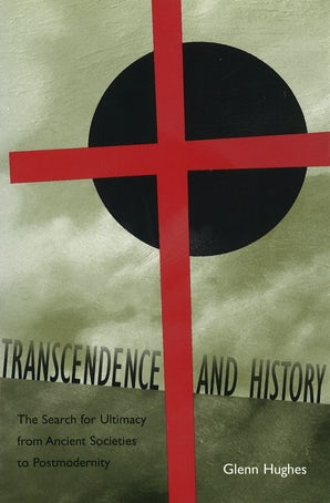 Transcendence and History Hardcover  by Glenn Hughes