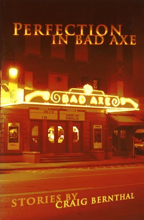 Perfection in Bad Axe Paperback  by Craig Bernthal