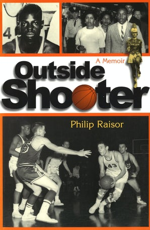 Outside Shooter Paperback  by Philip Raisor