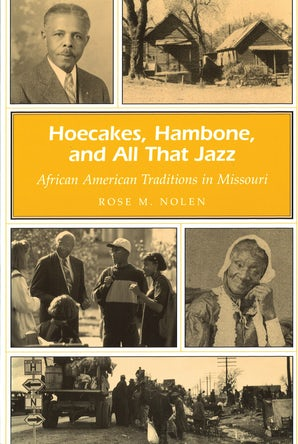 Hoecakes, Hambone, and All That Jazz Paperback  by Rose M. Nolen