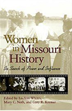 Women in Missouri History Paperback  by LeeAnn Whites