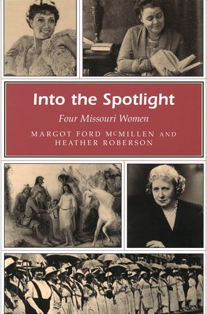 Into the Spotlight Paperback  by Margot Ford McMillen