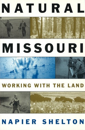 Natural Missouri Paperback  by Napier Shelton